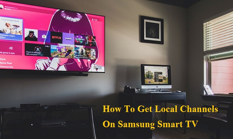 How To Get Local Channels On Samsung Smart TV
