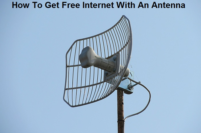 How To Get Free Internet With An Antenna
