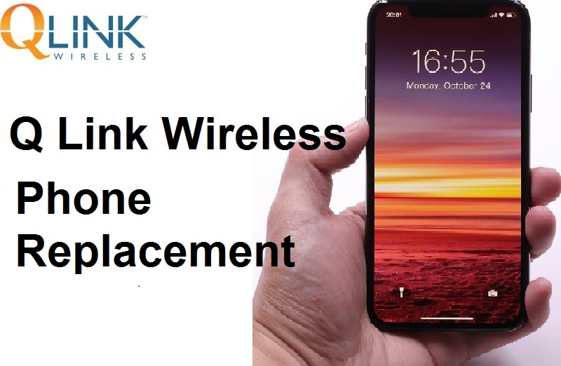 Q Link Wireless Phone Replacement